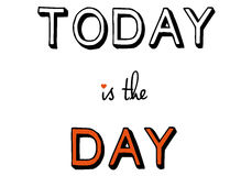 Today is the day, vector Stock Photos