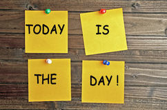 Today is the day!. Today is the day words on notes royalty free stock photography