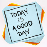 Today is a good day - reminder note Royalty Free Stock Photo