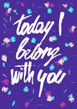 Today I belong with you valentines card royalty free illustration
