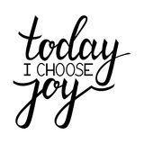 Today i choose joy. Inspirational quote about happy. Modern calligraphy phrase. Lettering in boho style for print and posters. Hippie quotes collection vector illustration