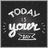 Today jest twój dnia literowaniem obrazy stock