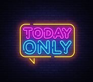 Today Only neon text vector design template. Today Only signboard neon, light banner design element colorful modern stock photos