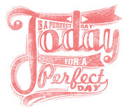 Today is a perfect day Stock Photography