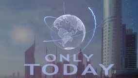Only today text with 3d hologram of the planet Earth against the backdrop of the modern metropolis stock illustration