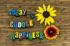Today choose happiness attitude. Today tomorrow yesterday choose happiness happy friendly successful success life living optimism positive attitude choice joy royalty free stock photography