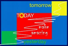 Today, yesterday, tomorrow Royalty Free Stock Image