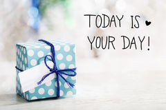 Today Is Your Day message with gift box Royalty Free Stock Photography