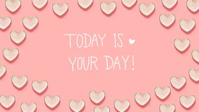 Today Is Your Day message with many heart dishes. On a pink background Stock Image