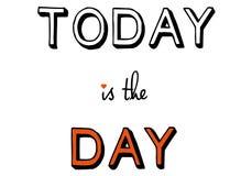 Todayen är dagen, vektor Arkivfoton