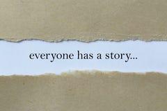 Todo el mundo tiene un mensaje de la historia fotos de archivo libres de regalías