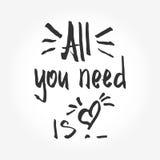 Todo lo que usted necesita es amor Día del `s de la tarjeta del día de San Valentín Letras negras Inscripción decorativa ilustración del vector