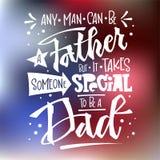 Todo o homem pode ser um pai mas toma algu?m especial para ser umas cita??es do paizinho Rotula??o tirada m?o da m?o da escada do ilustração do vetor