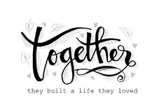 Together they built a life they loved vector illustration