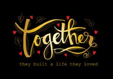 Together they built a life they loved stock illustration