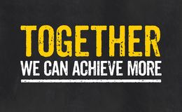 Together we can achieve more. Sign with the text Together we can achieve more royalty free illustration