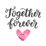 Together Forever hand drawn brush lettering Stock Photos