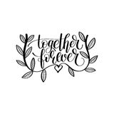 Together forever hand written lettering love and friendship quot. E, calligraphy vector illustration Royalty Free Stock Photos