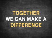 Free Together We Can Make A Difference Royalty Free Stock Images - 140314889