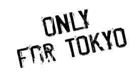 Only For Tokyo rubber stamp Stock Images