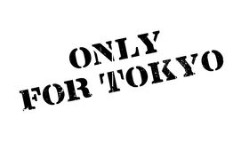 Only For Tokyo rubber stamp Royalty Free Stock Photography