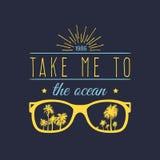 Tome-me à bandeira inspirador das citações do vetor do oceano Cartaz inspirado com óculos de sol do vintage, ilustração das palma ilustração stock