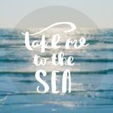 tome-me às citações da inspiração e da motivação do mar imagens de stock