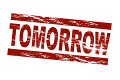 Tomorrow. Stylized red stamp showing the term tomorrow. All on white background Royalty Free Stock Photo