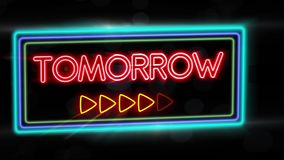 Tomorrow - Flashing vibrant colorful neon board background stock video