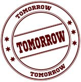 TOMORROW simple red stamp. Illustration graphic concept Royalty Free Stock Photo