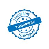 Tomorrow stamp illustration. Tomorrow blue stamp seal illustration design Stock Photo