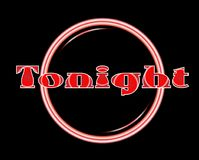 Tonight Florescent Light Club Sign Background. Tonight florescent light over a black background Royalty Free Stock Images