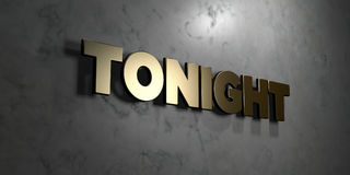 Tonight - Gold sign mounted on glossy marble wall  - 3D rendered royalty free stock illustration. This image can be used for an online website banner ad or a Stock Images