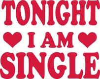 Tonight I am Single. Vector Royalty Free Stock Image
