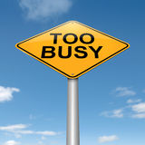 Too busy concept. Royalty Free Stock Image