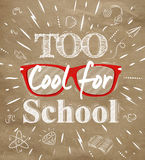 Too Cool for school kraft paper. School poster lettering Too Cool for school stylized drawing with kraft paper stock illustration