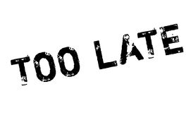 Too Late rubber stamp Royalty Free Stock Image