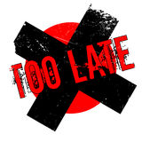 Too Late rubber stamp. Grunge design with dust scratches. Effects can be easily removed for a clean, crisp look. Color is easily changed Royalty Free Stock Photo