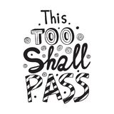This Too Shall Pass Lettering Royalty Free Stock Photos