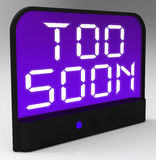 Too Soon Clock Shows Premature Or Ahead Of Time Stock Photography