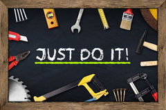 Tools just do it chalkboard Royalty Free Stock Image