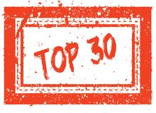 TOP 30 on orange square frame rubber stamp with grunge texture. Illustration Royalty Free Stock Photo