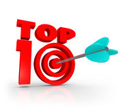 Top 10 Score Arrow Target Best Ten Ratings Reviews. Top 10 words in 3d letters to illustrate aiming for and achieving a great or best ten score or result as a Stock Photos