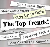 The Top Trends Hot New Ideas Latest Fads Fashion Ideas Innovatio. The Top Trends words in newspaper headlines to illustrate the hottest or latest new ideas Royalty Free Stock Photo