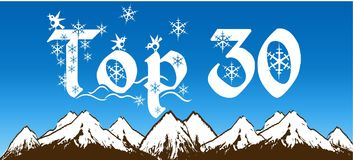 TOP 30 written with snowflakes on blue sky and snowy mountains background. Illustration Royalty Free Stock Photo