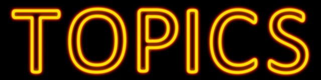 Topics neon sign. Abstract 3d rendered words topics yellow neon sign on black background Stock Photo