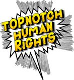 Topnotch Human Rights - Comic book style words. Topnotch Human Rights - Vector illustrated comic book style phrase on abstract background stock illustration