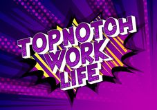 Topnotch Work life - Comic book style words. royalty free illustration