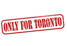 Only for Toronto. Rubber stamp with text only for Toronto inside,  illustration Royalty Free Stock Photography