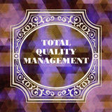 Total Quality Management Concept. Vintage design. Royalty Free Stock Image